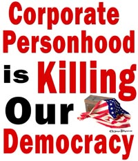 Corporate Personhood is Killing Our Democracy