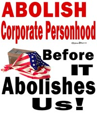 abolish Corporate Personhood Before it Abolishes Us